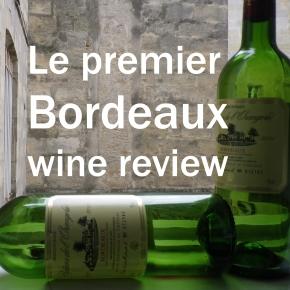 Bordeaux wine review#1