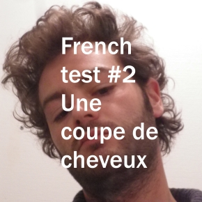 French test #2 Fear and Loathing in the Soleil Coiffure
