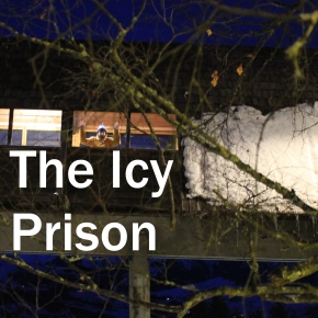 The Icy Prison